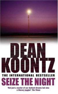 Seize the Night by Dean Koontz Review